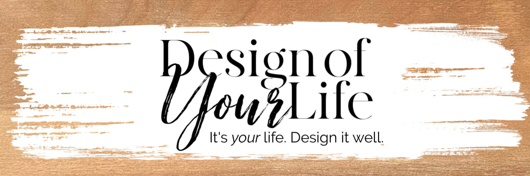 Design of Your Life