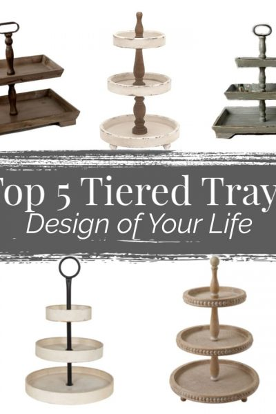 Top 5 Favorite Tiered Trays